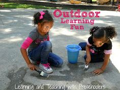 Learning and Teaching With Preschoolers: Outdoor Learning Fun