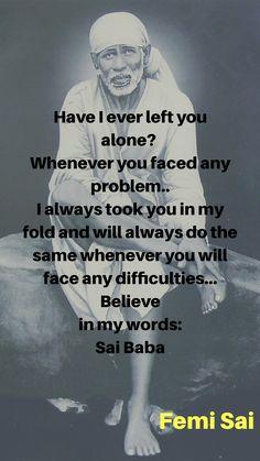 Sai Baba Quotes, Sai Baba Wallpapers, Baba Image, Love Life, My Love, Puja Room, Om Sai Ram, Hindu Deities, God Pictures