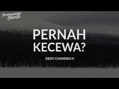 PERNAH KECEWA OLEH Dedy Chandra H - YouTube Comic Sans, Lens Flare, Video Editing, Quotations, Allah, Signs, Words, Youtube, Instagram