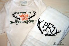 Hunting Baby Boy Gift Set, I've Waited my Whole Life for Opening Day Onesie and Antlers Burp Cloth with Initials by SewErin2 on Etsy