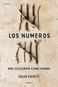 """Read """"Numbers and the Making of Us Counting and the Course of Human Cultures"""" by Caleb Everett available from Rakuten Kobo. Number concepts are a human invention developed and refined over millennia. They allow us to grasp quantities precisely:. Best Science Books, Science And Nature Books, Harvard University Press, University Of Miami, Good Books, Books To Read, Free Books, Caleb, New Scientist"""