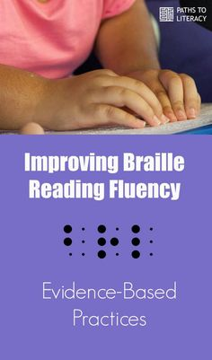Evidence-based practices to improve braille reading fluency Reading Braille, Reading Fluency, Visually Impaired Activities, Braille Reader, Letter Identification, Preschool Special Education, Phonological Awareness, Student Teaching, Comprehension