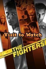 Hd The Fighters 2008 Ganzer Film Deutsch Movies Online Streaming Top Movies