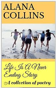 Life Is A Never Ending Story: A collection of poetry Ending Story, Online Portfolio, Never, My Books, Poetry, Amazon, Life, Amazons, Riding Habit