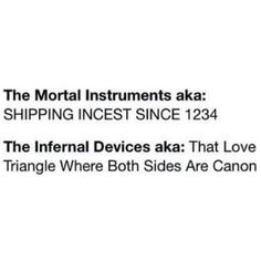 The Mortal Instruments // The Infernal Devices