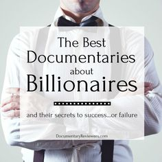 These billionaire documentaries are sure to inspire and motivate you! Learn the secrets of Warren Buffett, Agnelli, and more! Secret To Success, The Secret, Other People's Money, Mastery Learning, Hbo Documentaries, Jim Morrison Movie, Self Development, Professional Development, Discovery Channel