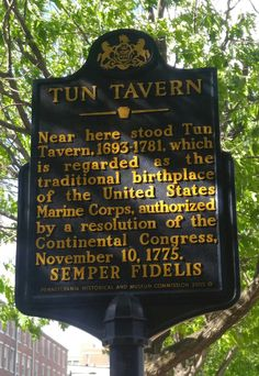 Tun Tavern, birthplace of the United States Marine Corps.  This marker is located on Front Street between Chestnut and Walnut Streets in Olde City.
