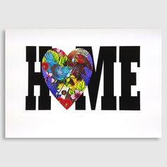 Home is Where the Heart is Print by Flox - Art Prints NZ Art Prints, Design Prints, Posters & NZ Design Gifts Framed Art Prints, Poster Prints, Posters, Nz Art, Where The Heart Is, Digital Prints, Print Design, Original Paintings, Poster