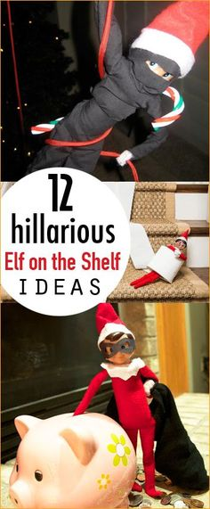 12 Hilarious Elf on the Shelf Ideas. Creative DIY elf on the shelf displays. Surprise the kids and let their imagination run wild with these clever ideas. You elf is going to steal the show at your house.