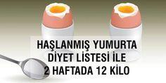 2 haftada 12 kilo zayıflatan haşlanmış yumurta diyeti ile kısa sürede hızla zayıflayacaksınız. Zayıf