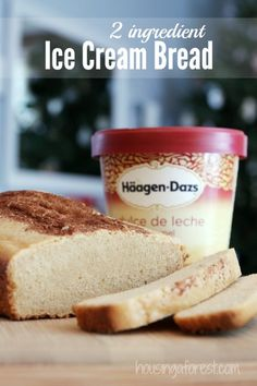 Ice Cream Bread Recipe ~ Only 2 ingredients.