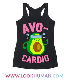 Show off your love of nutrition and fitness with this avocado lover's, fitness and food pun, cardio/workout shirt! Now eat your avocados and go for a run!