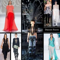 Dressy Pants - The Cut Love it or hate it, many runways featured dresses that were layered over trousers. Expect to see this trend continuing on the red carpets.  Christian Dior, Haider Ackermann, Louis Vuitton, Maison Martin Margiela, Monique Lhuillier, Richard Chai Love, and Sass & Bide.