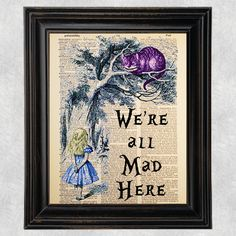 We're all Mad Here, Alice in Wonderland, Quote, Dictionary Art Print, Vintage, Recycled/Upcycled,  8 x 10 Print (#177) by Improvisatori on Etsy