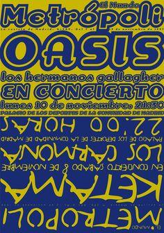 Oasis + Ketama. Conciertos en Madrid, misma semana, 2007.