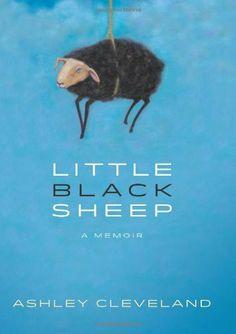 Little Black Sheep: A Memoir by Ashley Cleveland