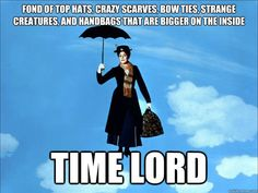 The bigger-on-the-inside bag clinches it - Time Lord Mary Poppins