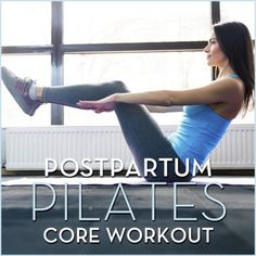 If the baby weight still won't budge around the abs, try this postpartum Pilates core workout!