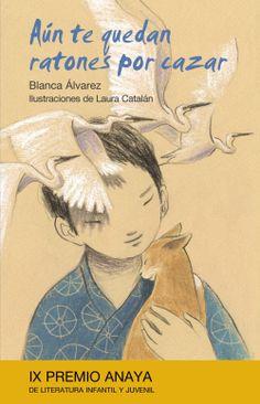 """""""Aún te quedan ratones por cazar"""" de Blanca Álvarez, reseña en nuestro blog infantil http://letragonesensutinta.blogspot.com.es/2013/06/recomendacion-de-junio-verdes.html"""