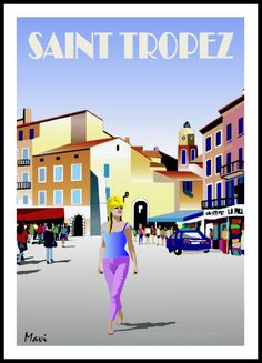 Saint Tropez, Week End France, La Croix Valmer, Illustrations Vintage, What A Beautiful World, Railway Posters, Art Deco Posters, All Poster, Vintage Travel Posters
