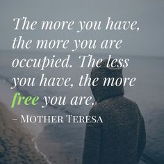 minimalism quote | mother theresa quote | Inspirational quote