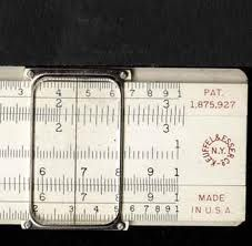 Slide Rule. Dad had a couple - at one time I actually knew how to use it. No idea now...