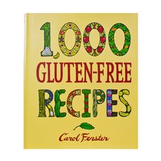 Book - 1,000 Gluten-Free Recipes :: Bob's Red Mill Natural Foods | www.bobsredmill.com