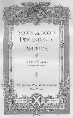 Scots and Scots Descendant in America