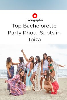 Spectacular Bachelorette Party Vacation Photo Shoot in Ibiza Beach Images, Beach Covers, Great Memories, Party Photos, Beach Fun, Professional Photographer, Beautiful Beaches, Ibiza, Night Life