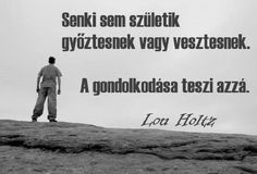 Lou Holtz, Facebook Quotes, Lany, Motto, Reiki, Einstein, Quotations, Life Quotes, Wisdom