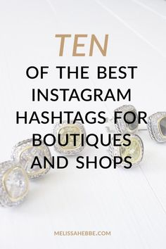 Not using the hashtags means you aren't being found on Instagram. And if you want people to find your boutique and shop on Instagram, you have to be using not any plain ol' hashtags, but the right ones! Here I have ten of the best hashtags for you to use for your shop or boutique's Instagram.