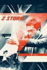 Free Watch Z Storm Full Bluray Movie | HD MOVIES SITE