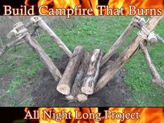 How to Build Campfire That Burns All Night Long Project is a bushcraft primitive skill that literally could save your life. #bushcrafthacks