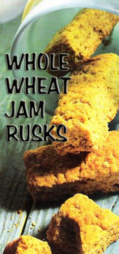 South African Recipes | WHOLE WHEAT JAM RUSKS (VOLKORING-KONFYTBESKUIT)