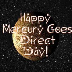 Yea Mercury direct day