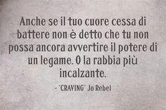 "Quote ""Craving"" Jo Rebel #StayVampire #Vampiri #Vampire #romanzo #urbanfantasy"