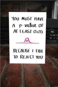 Nerdy Statistics Card Funny Valentine's Day Card by MAJIKATZ. My friends will know what's up:. Nerd Jokes, Math Jokes, Math Humor, Science Humor, Biology Jokes, Math Cartoons, Math Comics, Science Education, Data Science