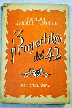 3 proyectiles del 42 ; Madre (El: Jardiel Poncela, Enrique August Strindberg, Samuel Beckett, Signs, Home Decor, Old Books, The Outsiders, Author, Centre, Decoration Home