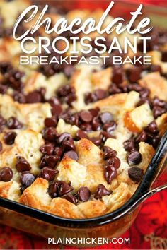 Chocolate Croissant Breakfast Bake – buttery croissants, cream cheese, sugar, eggs, milk and chocolate. Can assemble and refrigerate overnight. This is incredibly delicious! Can eat for breakfast or dessert. Perfect for Christmas morning! Breakfast Bites, What's For Breakfast, Breakfast Dessert, Morning Breakfast, Breakfast Ideas For Kids, Healthy Breakfast Breads, Chicken Breakfast, Easy Brunch Recipes, Delicious Breakfast Recipes