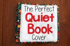 The Perfect Quiet Book Cover Tutorial #quietbooktutorial #howtoquietbook #quietbookideas