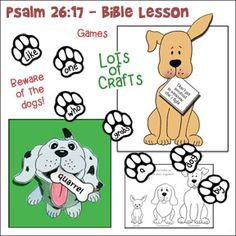 Sunday School Lesson - Beware of the Dogs from Proverbs 26:17 on www.daniellesplace.com