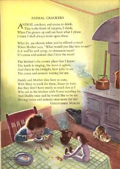 I love this one, and used to read it to my own children often. The illustration by Hildegard Woodward is delightful, and perfectly captures the sense of warmth and security imparted by the words. Nursery Rhymes Poems, Rhymes Songs, Pomes, Kids Poems, Animal Crackers, Vintage Children's Books, Children's Literature, Children's Book Illustration, Book Illustrations
