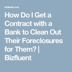 How Do I Get a Contract with a Bank to Clean Out Their Foreclosures for Them? Deep Cleaning Checklist, Janitorial Services, Cleaning Business, How Do I Get, Business Branding, Squad, Ideas, Janitorial Cleaning Services, Cleaning Services Company