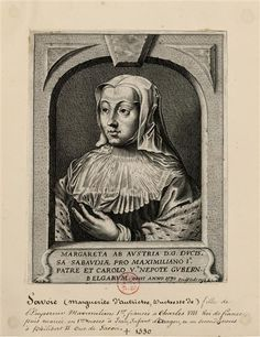 Margaret of Austria, Duchess of Savoy (1480-1530). was successively Princess of Burgundy, daughter of France, Infanta of Spain, Duchess of Savoy, governor of the Netherlands. Bride second husband Philibert II, says Beau, Duke of Savoy. She was the second child (after Philip, the future king of Castile) of Mary of Burgundy and Emperor Maximilian I