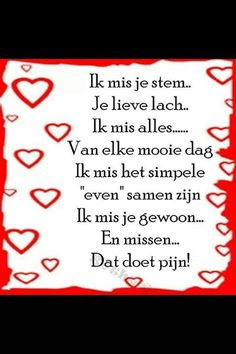 Missen doet pijn Words Quotes, Love Quotes, Funny Quotes, Sayings, Miss My Dad, I Miss You, Love You, Beautiful Lyrics, Beautiful Words