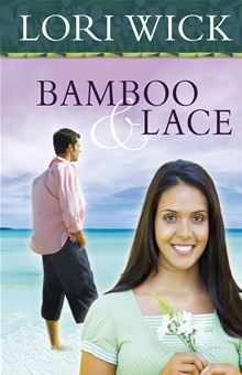 Bamboo and Lace - By:  Lori Wick -  Loved it!