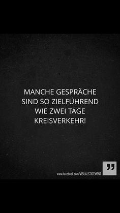 health quotes Manche Gesprche sind so ziel - health Words Quotes, Me Quotes, Funny Quotes, Sayings, Health Words, Health Quotes, Makeup Quotes, True Words, Quotations