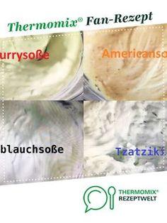 4 Saucen für Döner Raclette und Fondue von HotTomBBQ. Ein Thermomix ® Rezept aus der Kategorie Saucen/Dips/Brotaufstriche auf www.rezeptwelt.de, der Thermomix ® Community.