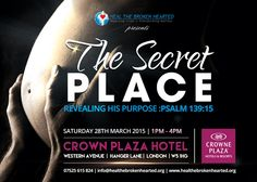 Revealing His Purpose Event is a segment from The Secret Place that the Lord instructed me to host. He desires to reveal His purpose to you