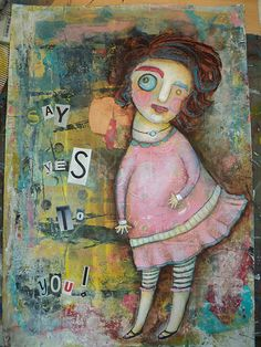 Say Yes to You! by Megan Hoover, mixed media artist